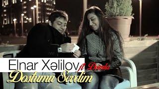 Elnar Xelilov & Damla - Dostumu Sevdim (Official Video)