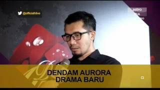 HLive: Ungku Ismail dan Nabila Huda dalam Dendam Aurora