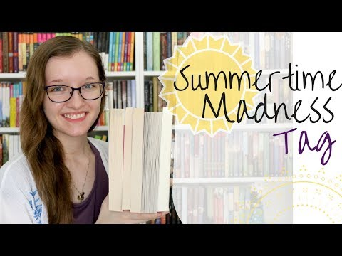 Summertime Madness Tag!