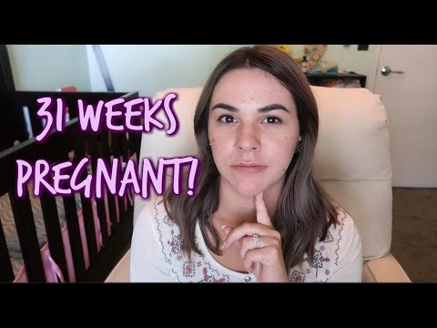 31 WEEKS PREGNANT! | EARLY SIGNS OF LABOR?