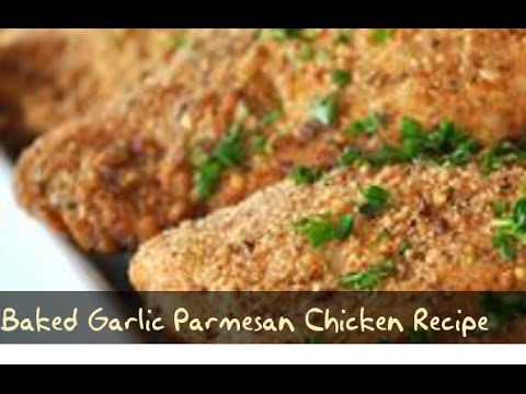 Learn To Cook : Baked Garlic Parmesan Chicken Recipe   Free Recipes