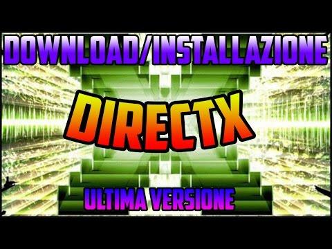 Come scaricare DIRECTX Ultima Versione (fix .dll files)[DIRECTX12]