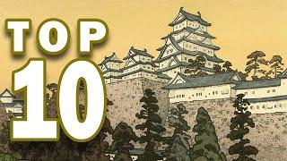 Top 10 Important Samurai Castles