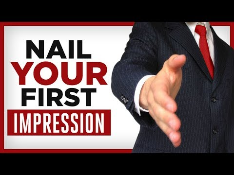 10 Tips To AMAZING First Impressions |  AWESOME First Impression Techniques