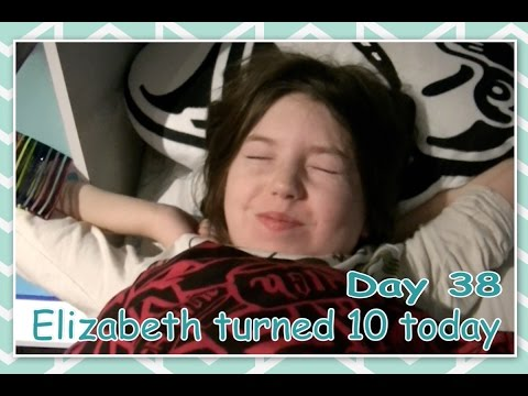 Elizabeth turned 10 today - Daily Vlogging (Feb 7, 2017)