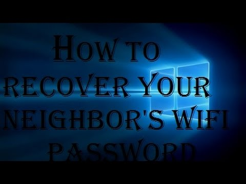 How to recover(find) your neighbor's WIFI password