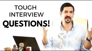 Top 3 Tough Job Interview Questions And Answers ✓