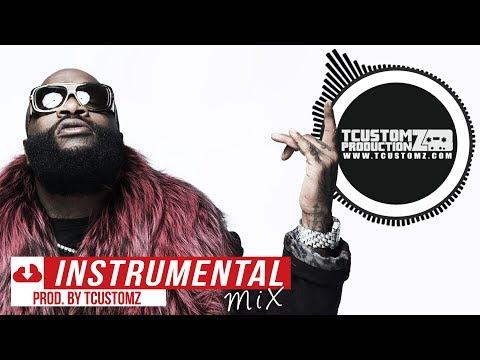 7 Best Rick Ross Type Beats Mix! [2018] TCustomz Productionz