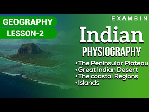 Indian Physical Geography - The Indian Peninsular Plateaus