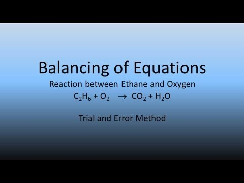 Balancing of Equations | Ethane and Oxygen | Trial and Error | # 2