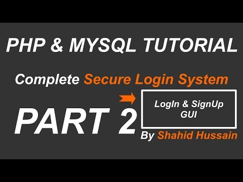 PHP & MYSQL | Complete Secure Login System | LogIn and SignUp GUI | Part 2