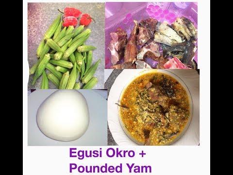 Egusi Okro Soup + Pounded yam