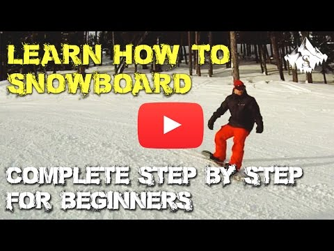 Complete Learn How to Snowboard Video for Beginners