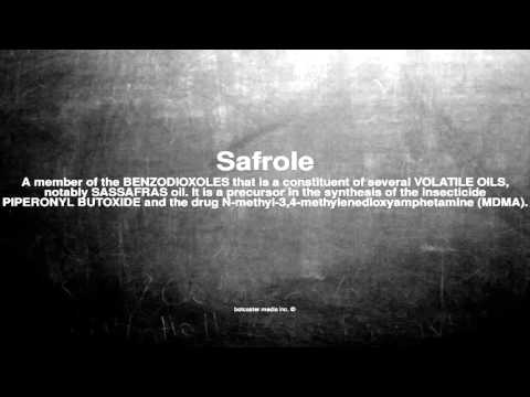 Medical vocabulary: What does Safrole mean