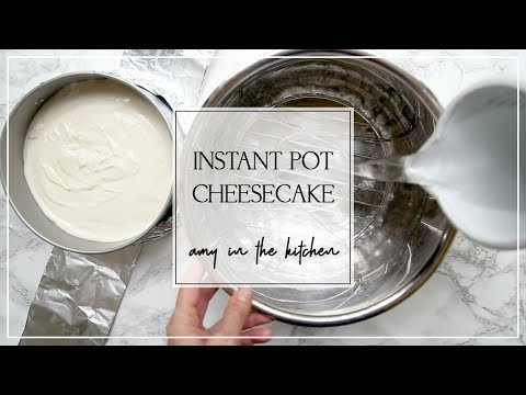 INSTANT POT CHEESECAKE RECIPE - How to Make Simple Cheesecake in an Instant Pot