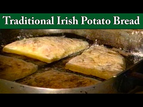 How to make Irish Potato Bread