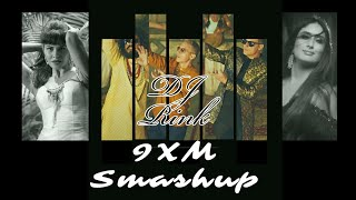 9xm Smashup 150 (Mod Video) - DJ Rink | Full HD