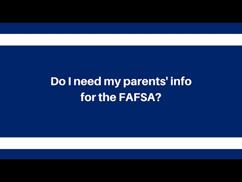 Do I need my parents' info for the FAFSA? Q&A at Newman University