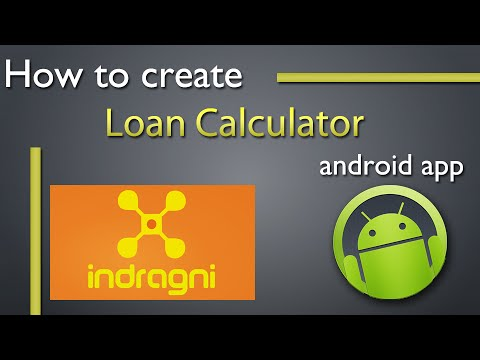 How to create a Loan calculator app in android