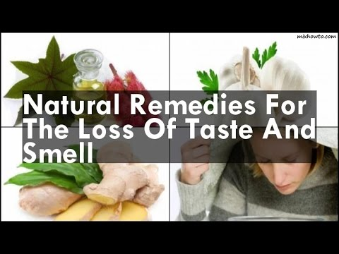 Natural Remedies For The Loss Of Taste And Smell