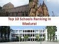 Download Top 10 Schools Ranking In Madurai In Mp4 3Gp Full HD Video