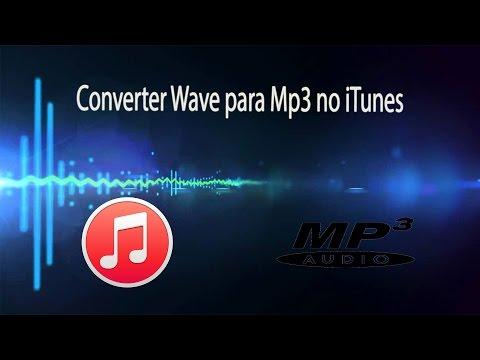 Como Converter para mp3 com iTunes