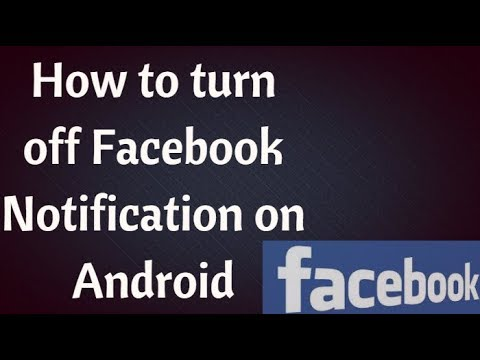 How To Turn Off Facebook Notifications on Android