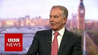 Tony Blair on EU referendum, Chilcot Inquiry and ISIS - BBC News