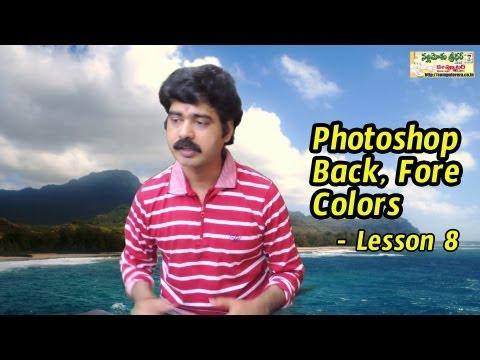 Master Photoshop Background, Foreground Colors - Telugu Photoshop Tutorial Lesson 8