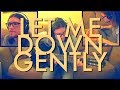 Let Me Down Gently Videosong
