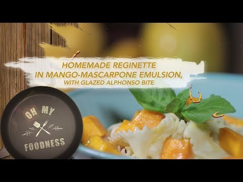 Reginette Pasta in Mango-Mascarpone emulsion | Oh My Foodness