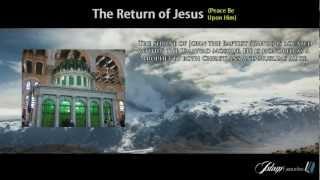 The Return of Jesus | Views of the Muslims