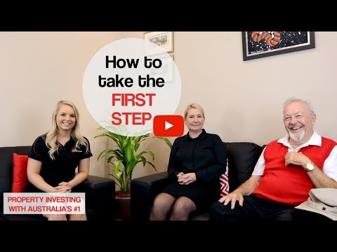 How To Take The First Step - Episode 7 Property Investing with Australia's #1