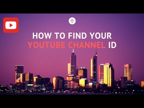 How To Find Your Youtube Channel ID