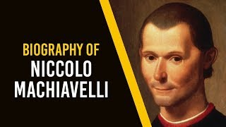 Biography of Niccolo Machiavelli, Father of modern political science & poet of renaissance period