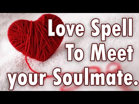 Love Spell To Meet your Soulmate