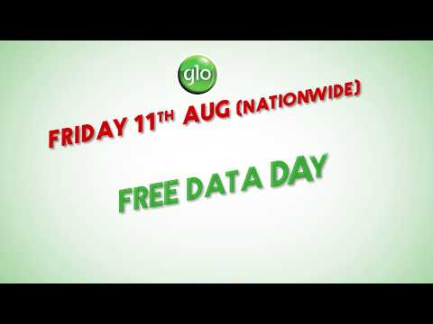 Glo Free Data Day is nationwide on Friday 11th August 2017!