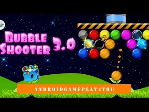 Bubble Shooter 3.0 Android Game Gameplay [Game For Kids]