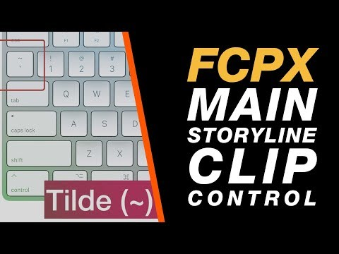 Final Cut Pro X: Editing The Main Storyline Independently of Connected Clips