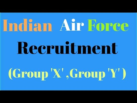 Indian Air force Recruitment 2107 , (Group 'x' , group 'y' trade).