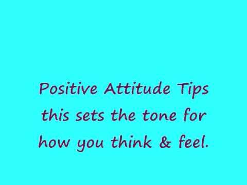 Positive Attitude Tips -  5 Ways to Keep a Positive Attitude
