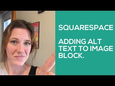 Add Alt Text to Squarespace Image Block