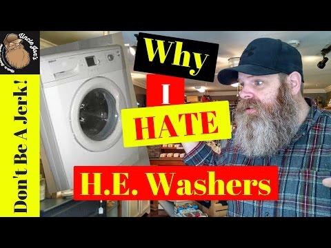 H.E. Washing Machines Are Jerks!