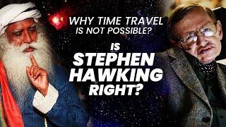 Time & Space: Concept or Reality? Is Time Travel Really Possible ?    Sadhguru    Adiyogi