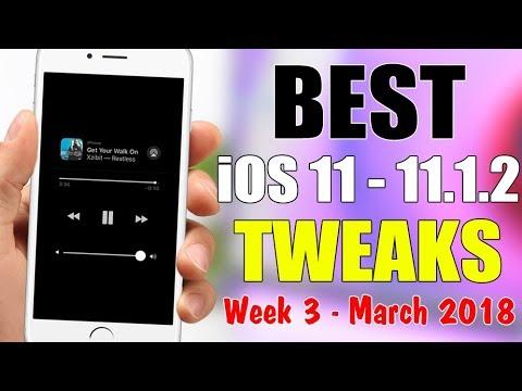 BEST iOS 11 - 11.1.2 Jailbreak TWEAKS - Week 3 March 2018