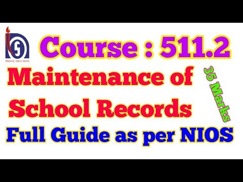 546. Full Guide, Course 511.2, Maintenance of School Records