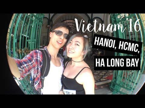 TRAVEL VLOG: VIETNAM | Ho Chi Minh CIty, Hanoi & Ha Long Bay
