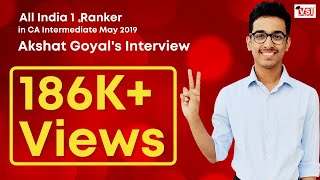 All India 1st Rank in CA Intermediate May 2019 - Interview of Akshat Goyal