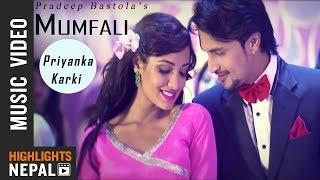 MUMFALI || PRADEEP BASTOLA FT. PRIYANKA KARKI | NEW NEPALI SONG 2018/2075