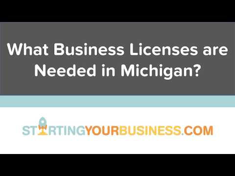 What Business Licenses are Needed in Michigan - Starting a Business in Michigan